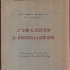 Libros de segunda mano: LA TEOLOGÍA DEL CUERPO MISTICO EN LOS ESCRITOS DE SAN VICENTE FERRER LS210R. Lote 46554548