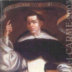 Libros de segunda mano: OBRA Y MILAGROS DE SAN VICENTE FERRER LCV15. Lote 46570085
