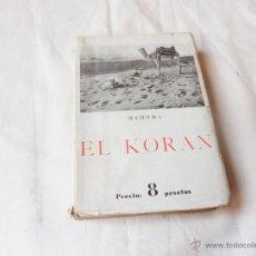 Libros de segunda mano: MAHOMA - EL KORAN - QUINTA EDICION - EDICIONES IBERICAS. Lote 46770609
