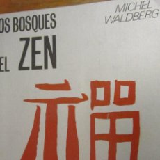 Libros de segunda mano: LOS BOSQUES DEL ZEN. ENIGMAS Y SOCIEDADES SECRETAS DE MICHEL WALDBERG(ESPASA-CALPE). Lote 46879730