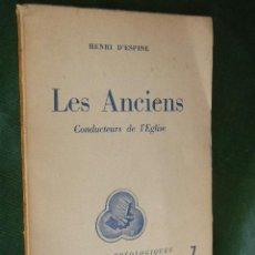 Libros de segunda mano: CAHIERS THEOLOGIQUES N.7 - LES ANCIENS CONDUCTEURS DE L'EGLISE, DE HENRI D'ESPINE (EN FRANCES). Lote 46958443