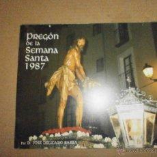Libros de segunda mano: SEMANA SANTA VALLADOLID PREGON 1987. Lote 46973810