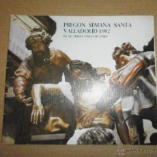 Libros de segunda mano: SEMANA SANTA VALLADOLID PREGON 1982. Lote 46973862