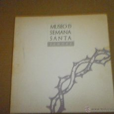 Libros de segunda mano: MUSEO DE SEMANA SANTA ZAMORA. Lote 75924214