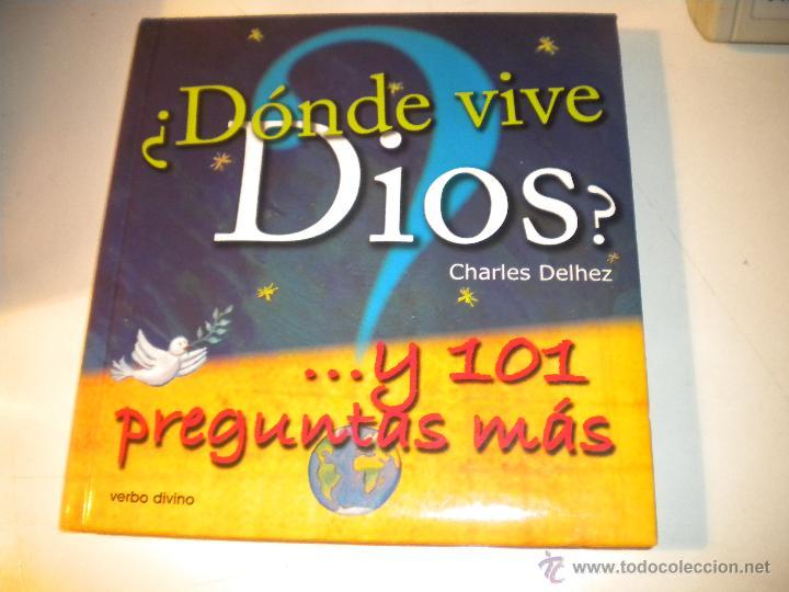 ¿ DÓNDE VIVE DIOS ? Y 101 PREGUNTAS MÁS (Libros de Segunda Mano - Religión)