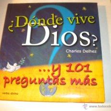 Libros de segunda mano: ¿ DÓNDE VIVE DIOS ? Y 101 PREGUNTAS MÁS . Lote 47021106