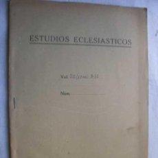 Libros de segunda mano: ESTUDIOS ECLESIÁSTICOS. LLORCA, BERNARDINO.. Lote 47161212