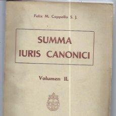 Libros de segunda mano: SUMMA IURIS CANONICI, FELIX M. CAPPELLO, VOL II ROMAE APUD AEDES UNIVERSITATIS GREGORIANE 1945. Lote 47282526
