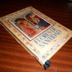 Libros de segunda mano: FLORES DE SANTIDAD. POR JULIA GARCÍA F. CASTAÑÓN ¡¡¡CON DEDICATORIA Y FIRMA DE LA AUTORA!!! (1945). Lote 47313446
