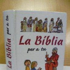 Libros de segunda mano: LA BIBLIA PER A TU, 2001. Lote 47325786