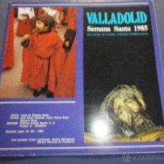 Libros de segunda mano: SEMANA SANTA VALLADOLID 1985. Lote 47330046