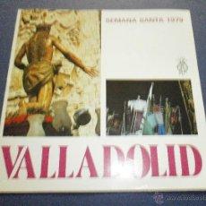 Libros de segunda mano: SEMANA SANTA VALLADOLID 1979. Lote 47330089