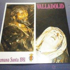 Libros de segunda mano: SEMANA SANTA VALLADOLID 1981. Lote 47330205