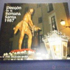 Libros de segunda mano: SEMANA SANTA VALLADOLID 1987 PREGON. Lote 47330293
