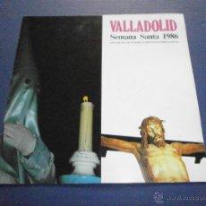 Libros de segunda mano: SEMANA SANTA VALLADOLID 1986. Lote 47330748