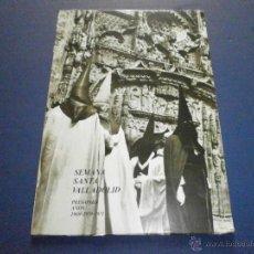 Libros de segunda mano: SEMANA SANTA VALLADOLID 1969 1970 1971 PREGONES. Lote 47330794