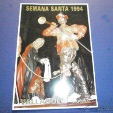 Libros de segunda mano: SEMANA SANTA VALLADOLID 1994. Lote 47331509
