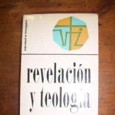 Libros de segunda mano: SCHILLEBEECKX, EDWARD. REVELACIÓN Y TEOLOGÍA. Lote 47338785