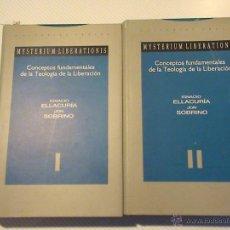 Libros de segunda mano: MYSTERIUM LIBERATIONIS. CONCEPTOS FUNDAMENTALES DE LA TEOLOGÍA DE LA LIBERACIÓN (2 TOMOS). Lote 151850864
