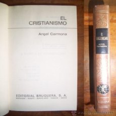 Libros de segunda mano: CARMONA, ÁNGEL. EL CRISTIANISMO. Lote 47673067