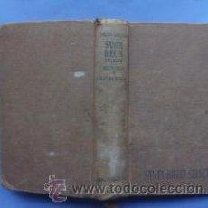 Libros de segunda mano: SANTA BIBLIA SELECTA.HISTORIA Y REVELACIÓN.ELOINO NACAR FUSTER.ALBERTO COLUNGA 1960. Lote 47807091