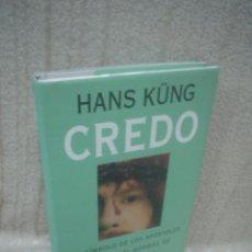 Libros de segunda mano: HANS KÜNG: CREDO. Lote 47822041