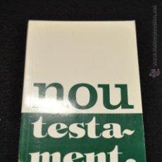 Libros de segunda mano: NOU TESTAMENT - CLARET - REB. Lote 47830455