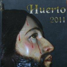 Libri di seconda mano: LIBRO HISTORIA SEMANA SANTA DE MALAGA HUERTO 2011 – AGRUPACION COFRADIAS, HERMANDADES. Lote 48002085