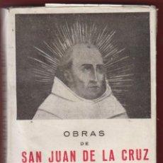 Libros de segunda mano: OBRAS DE SAN JUAN DE LA CRUZ DOCTOR DE LA IGLESIA- 1542-1591- 399 PAG. AÑO 1942 LR541. Lote 48073657