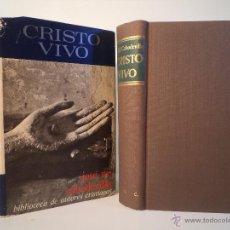 Libros de segunda mano: CRISTO VIVO. VIDA DE CRISTO Y VIDA CRISTIANA. CABODEVILLA, JOSÉ MARÍA. BIBLIOTECA DE AUTORES CRIST. Lote 48129702