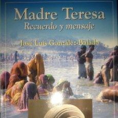 Gebrauchte Bücher - José Luis González-Balado. Madre Teresa. Recuerdo y mensaje. Madrid. 2003. AL - 48164191