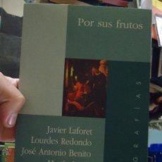 Libros de segunda mano: RELIGION - LIBRO RELIGIOSO - BIOGRAFIAS JAVIER LAFORET , LOURDES REDONDO,JOSE ANTONIO BENITO, MARTIN. Lote 48229298