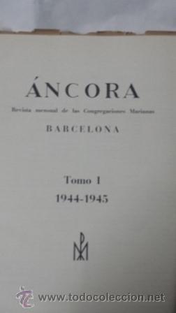 REVISTA ANCORA 1944-1945 CONGREGACIONES MARIANAS (Libros de Segunda Mano - Religión)
