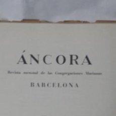Libros de segunda mano: REVISTA ANCORA 1944-1945 CONGREGACIONES MARIANAS. Lote 48476000