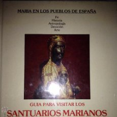 Libros de segunda mano: JOAN CARRERES: GUÍA PARA VISITAR LOS SANTUARIOS MARIANOS DE CATALUÑA. MADRID. 1988. AL. Lote 48648876