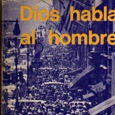 Libros de segunda mano: DIOS HABLA AL HOMBRE - EL NUEVO TESTAMENTO EN LENGUAJE ACTUAL - SOCIEDAD BIBLICA 1978. Lote 48653899