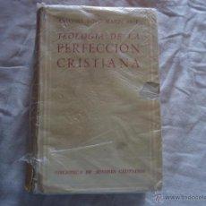 Libros de segunda mano: LIBRO TEOLOGÍA DE LA PERFECCIÓN CRISTIANA ANTONIO ROYO MARIN O. P. FIRMADO Y DEDICADO POR EL AUTOR. Lote 48671164