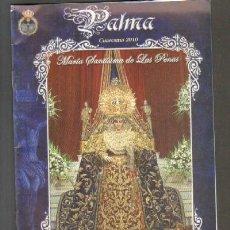 Libros de segunda mano: PALMA. CUARESMA DE 2010. BOLETIN 32. A-SESANTA-1171. Lote 48757839