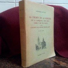 Libros de segunda mano: LA ORDEN DE LA MERCED EN LA CONQUISTA DEL PERU ......- ANDRÉS MILLÉ .- 1958 BUENOS AIRES. Lote 48829738