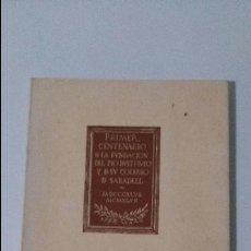 Livros em segunda mão: PRIMER CENTENARIO FUNDACION DEL PIO INSTITUTO COLEGIO SABADELL-HIJAS DE MARIÍA RELIGIOSAS ESCOLAPIAS. Lote 48837717