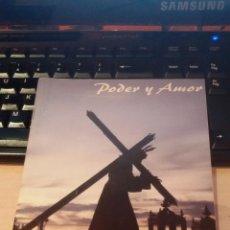 Libros de segunda mano: REVISTA BOLETIN PODER Y AMOR CUARESMA 2007 - HERMANDAD GRAN PODER - SEMANA SANTA DE SAN FERNANDO. Lote 48842025