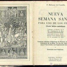 Libros de segunda mano: CASTILLO : NUEVA SEMANA SANTA TEXTO LATINO CASTELLANO (VILAMALA, 1956). Lote 48850868