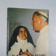 Libros de segunda mano: EL MENSAJE DE FÁTIMA. HABLA LUCÍA. TDKP10. Lote 48899952