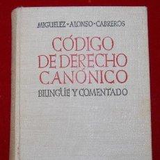 Libros de segunda mano: CODIGO DE DERECHO CANONICO B.A.C. EDIC, 1957. Lote 48965272