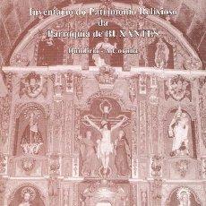 Libros de segunda mano: INVENTARIO DO PATRIMONIO RELIXIOSO DA PARROQUIA DE BUXANTES. MODESTO GARCÍA QUINTÁNS. Lote 48987041