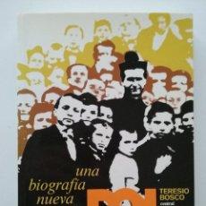 Libros de segunda mano: DON BOSCO, UNA BIOGRAFÍA NUEVA - TERESIO BOSCO - CENTRAL CATEQUISTA SALESIANA - 1987. Lote 49276609