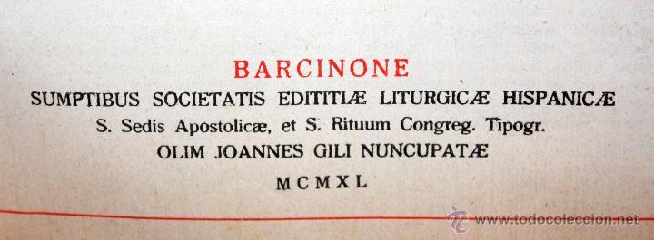Libros de segunda mano: INTERESANTE MISSALE ROMANUM DEL AÑO 1940. GRAN FORMATO. INTERIOR CON LITOGRAFÍAS... - Foto 12 - 49285154