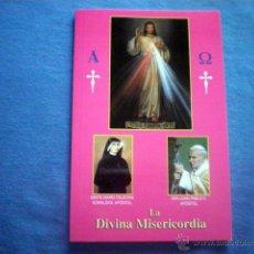 Libros de segunda mano: LIBRO LA DIVINA MISERICORDIA 2013 ED PRISMA COLOR STA MARIA FAUSTINA KOWALSKA A COLOR. Lote 49308795