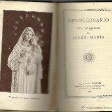 Libros de segunda mano: DEVOCIONARIO PARA LAS ALUMNAS DE JESÚS - MARÍA - 1931. Lote 49415904