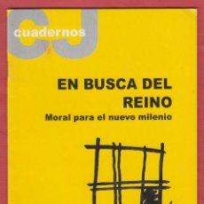 Libros de segunda mano: JOAN CARRERA I CARRERA-EN BUSCA DEL REINO MORAL PARA EL NUEVO MILENIO AÑO 2000 32PAG. LR1059. Lote 49553072
